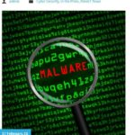 New Malware Threat: How to Protect Yourself by Jason Canon, thinkIT Solutions