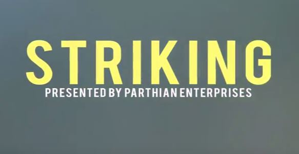 STRIKING Ep. #1: The Art Of Storytelling by Parthian Enterprises