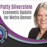 2019 Business Summit Spotlight: Patty Silverstein's Economic Update for Metro Denver