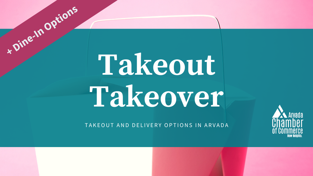 Takeout Takeover Arvada Chamber Of Commerce