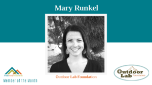 June AYP Member of the Month: Mary Runkel, Outdoor Lab Foundation