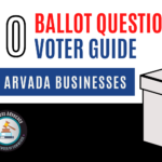 2020 Ballot Question Voter Guide for Arvada Businesses