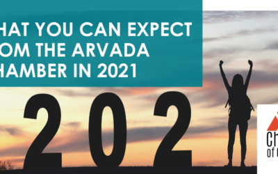 What you can Expect from the Arvada Chamber in 2021