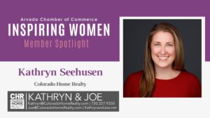 Inspiring Women Member Spotlight: Kathryn Seehusen, Colorado Home Realty