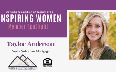 Inspiring Women Member Spotlight: Taylor Anderson, North Suburban Mortgage