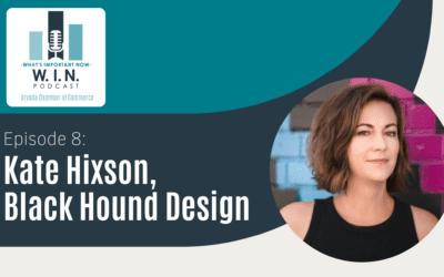 W.I.N. Podcast Episode 8: Kate Hixson, Black Hound Design