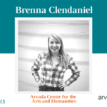 April AYP Member of the Month: Brenna Clendaniel, Arvada Center for the Arts and Humanities