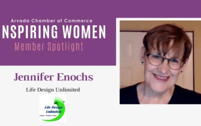 Inspiring Women Member Spotlight: Jennifer Enochs, Life Design Unlimited