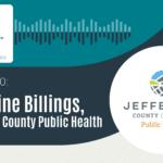 W.I.N. Podcast Episode 10: Christine Billings, Jefferson County Public Health