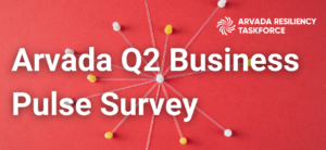 Take the Arvada Q2 Business Pulse Survey to Help us Best Support your Business