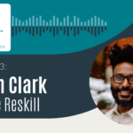 W.I.N. Podcast Episode 13: Aaron Clark, Justice Reskill