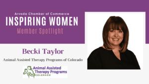 Inspiring Women Member Spotlight: Becki Taylor, Animal Assisted Therapy Programs of Colorado