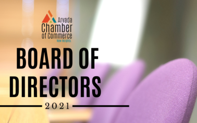 Nominations Now Open for the 2021-2022 Arvada Chamber Board of Directors