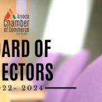 Nominations Now Open for the 2022-2024 Arvada Chamber Board of Directors