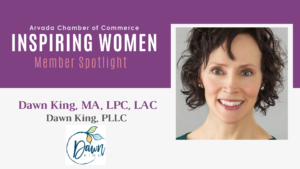 Inspiring Women Member Spotlight: Dawn King, Dawn King, PLLC
