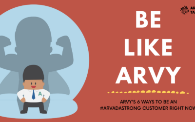 Be Like Arvy: 6 Ways to be an #ArvadaStrong Customer Right Now!